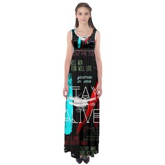 Twenty One Pilots Stay Alive Song Lyrics Quotes Empire Waist Maxi Dress
