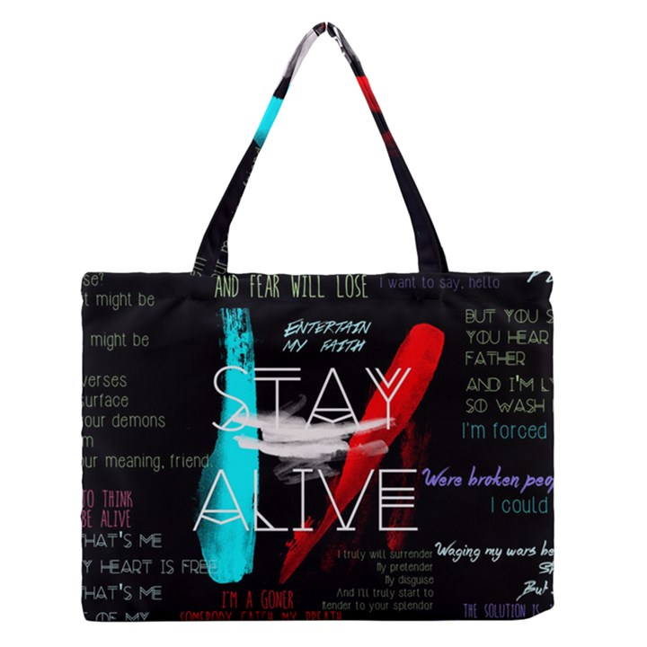 Twenty One Pilots Stay Alive Song Lyrics Quotes Medium Zipper Tote Bag
