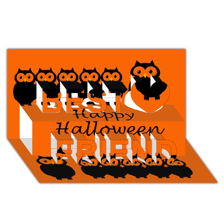 Happy Halloween - owls Best Friends 3D Greeting Card (8x4)