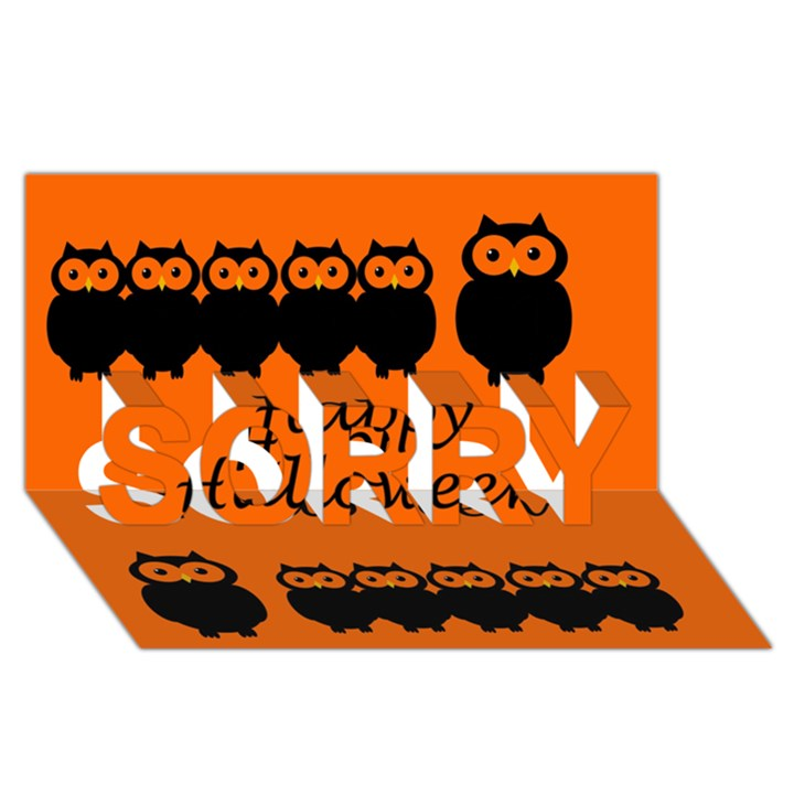 Happy Halloween - owls SORRY 3D Greeting Card (8x4)