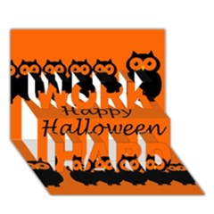 Happy Halloween - owls WORK HARD 3D Greeting Card (7x5)