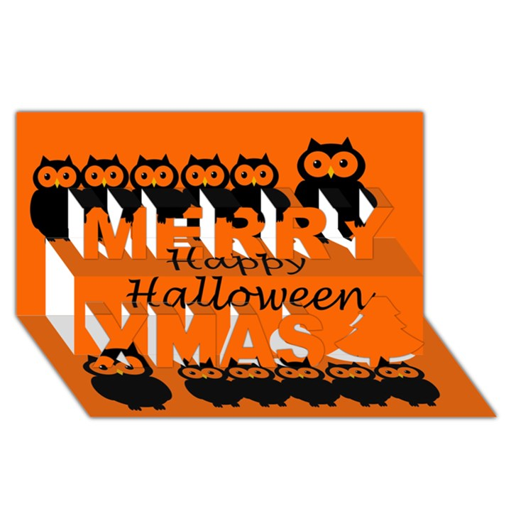 Happy Halloween - owls Merry Xmas 3D Greeting Card (8x4)