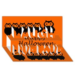 Happy Halloween   Owls Laugh Live Love 3d Greeting Card (8x4)