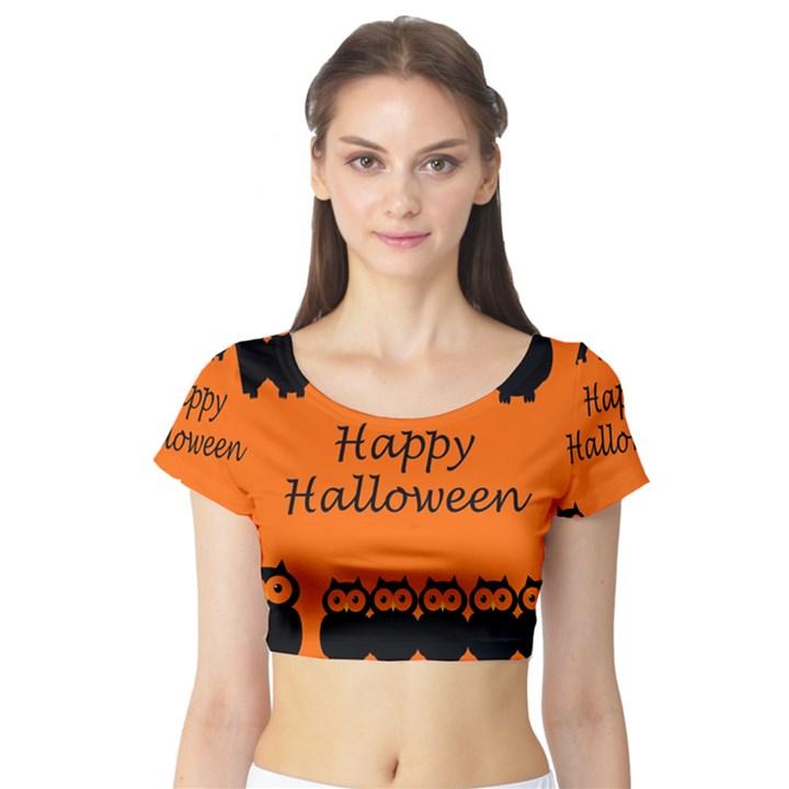 Happy Halloween - owls Short Sleeve Crop Top (Tight Fit)