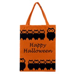 Happy Halloween   Owls Classic Tote Bag