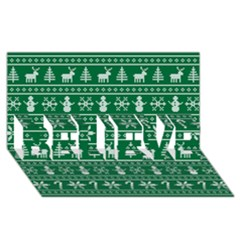 Ugly Christmas BELIEVE 3D Greeting Card (8x4)