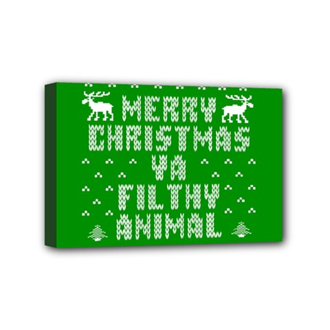 Ugly Christmas Ya Filthy Animal Mini Canvas 6  X 4
