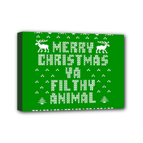 Ugly Christmas Ya Filthy Animal Mini Canvas 7  x 5
