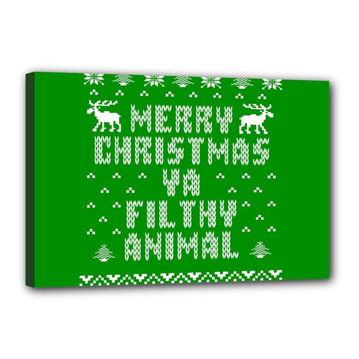 Ugly Christmas Ya Filthy Animal Canvas 18  x 12