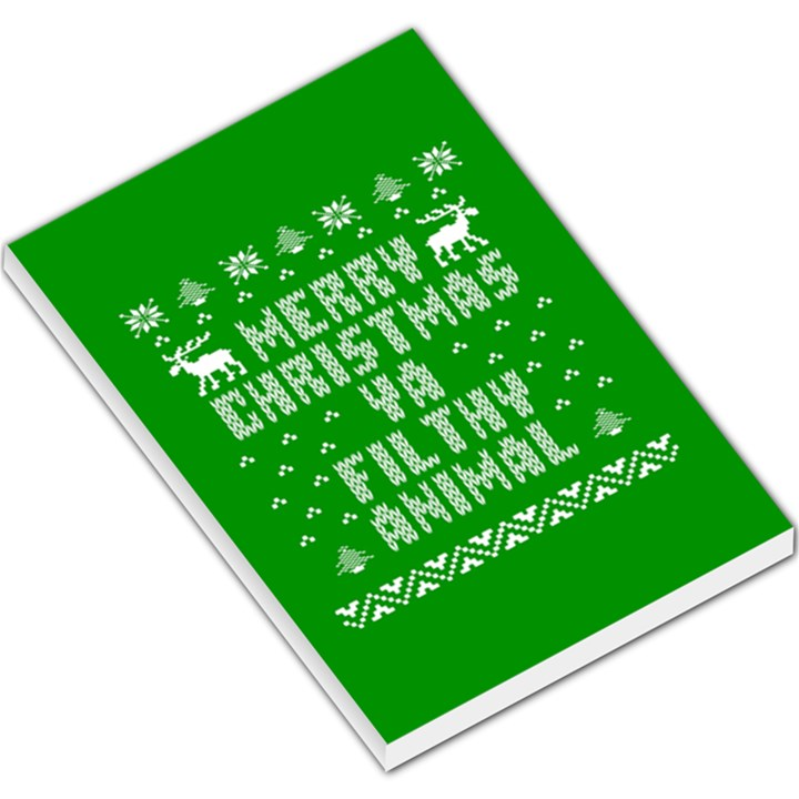 Ugly Christmas Ya Filthy Animal Large Memo Pads