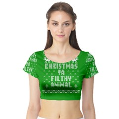 Ugly Christmas Ya Filthy Animal Short Sleeve Crop Top (tight Fit)