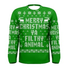 Ugly Christmas Ya Filthy Animal Men s Long Sleeve Tee