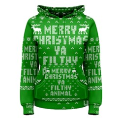 Ugly Christmas Ya Filthy Animal Women s Pullover Hoodie