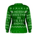 Ugly Christmas Ya Filthy Animal Women s Sweatshirt View2