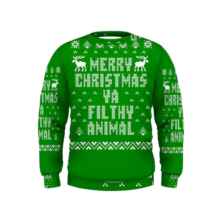 Ugly Christmas Ya Filthy Animal Kids  Sweatshirt