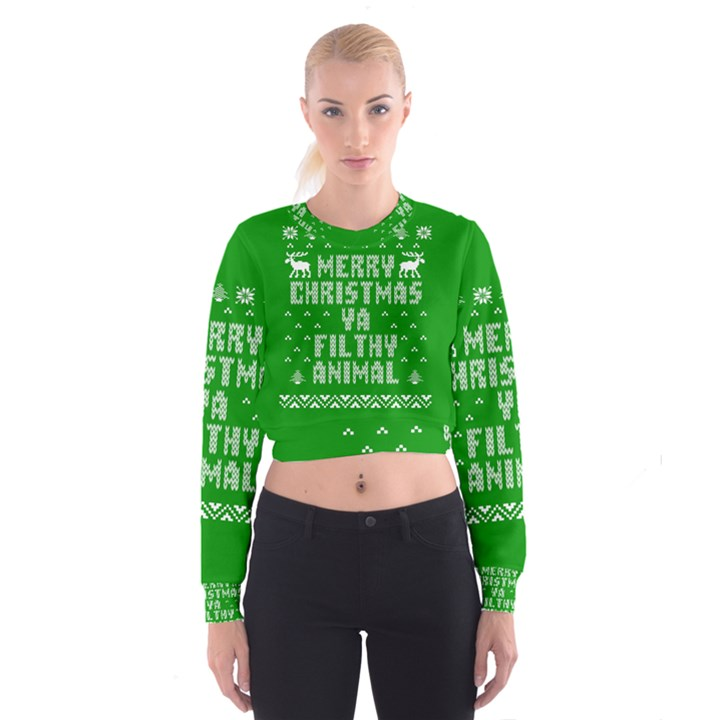 Ugly Christmas Ya Filthy Animal Women s Cropped Sweatshirt