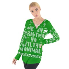 Ugly Christmas Ya Filthy Animal Women s Tie Up Tee