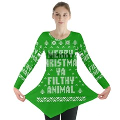 Ugly Christmas Ya Filthy Animal Long Sleeve Tunic