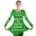 Ugly Christmas Ya Filthy Animal Long Sleeve Tunic  View1