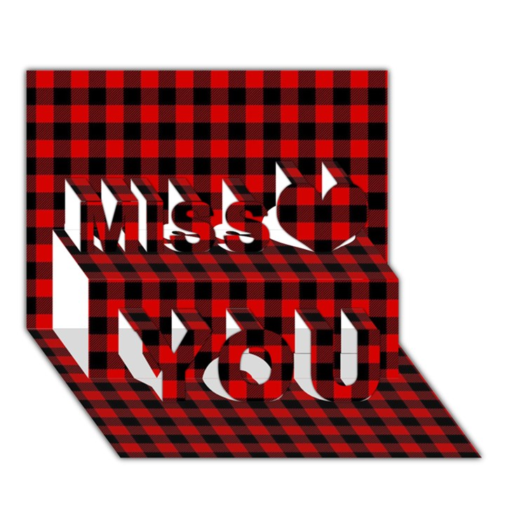 Lumberjack Plaid Fabric Pattern Red Black Miss You 3D Greeting Card (7x5)