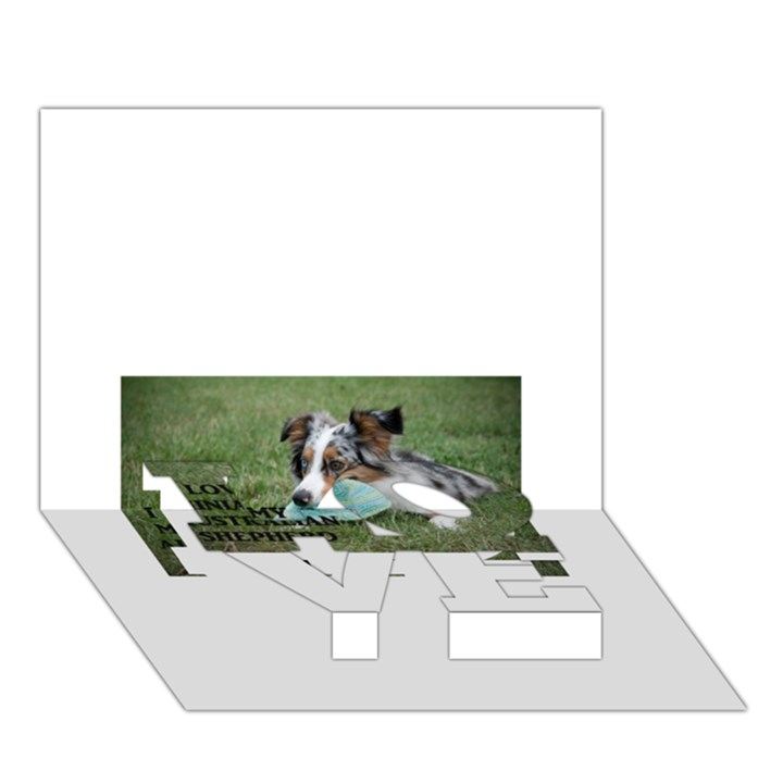 Blue Merle Miniature American Shepherd Love W Pic LOVE Bottom 3D Greeting Card (7x5)