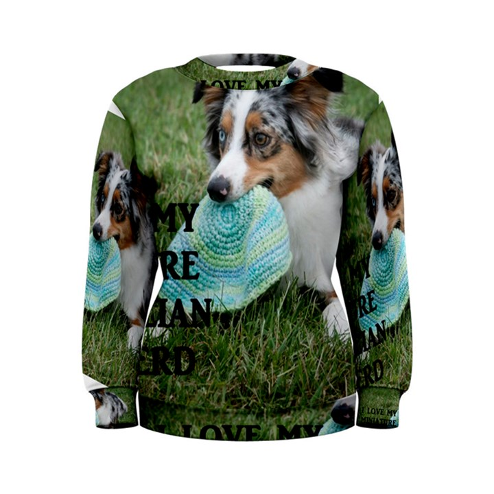 Blue Merle Miniature American Shepherd Love W Pic Women s Sweatshirt