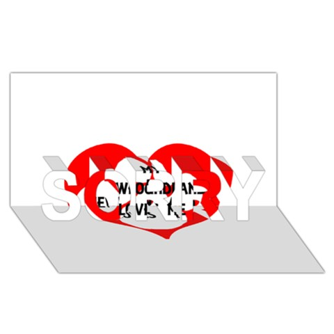 My Newfie Loves Me SORRY 3D Greeting Card (8x4)