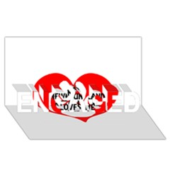 My Newfie Loves Me ENGAGED 3D Greeting Card (8x4)