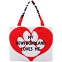 My Newfie Loves Me Mini Tote Bag View1