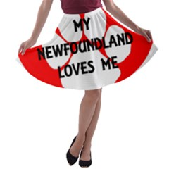 My Newfie Loves Me A-line Skater Skirt