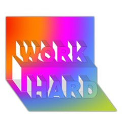 Radial Gradients Red Orange Pink Blue Green Work Hard 3d Greeting Card (7x5)
