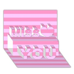 Fabric Baby Pink Shades Pale Miss You 3d Greeting Card (7x5)