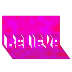 Simple pink BELIEVE 3D Greeting Card (8x4)