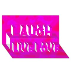 Simple pink Laugh Live Love 3D Greeting Card (8x4)