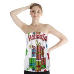 Happy Holidays   Gifts And Stars Strapless Top
