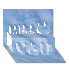 Wavy Clouds Miss You 3d Greeting Card (7x5)