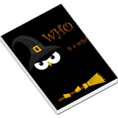 Who is a witch? Large Memo Pads