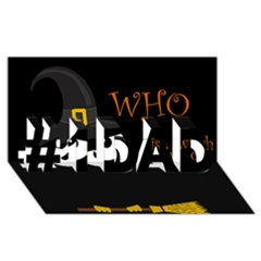 Who is a witch? #1 DAD 3D Greeting Card (8x4)