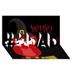 Who is a witch? - red #1 DAD 3D Greeting Card (8x4)