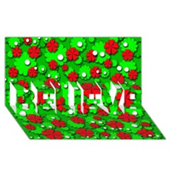 Xmas flowers BELIEVE 3D Greeting Card (8x4)
