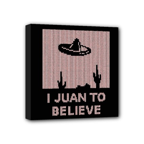 I Juan To Believe Ugly Holiday Christmas Black Background Mini Canvas 4  x 4