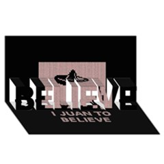 I Juan To Believe Ugly Holiday Christmas Black Background Believe 3d Greeting Card (8x4)