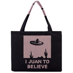 I Juan To Believe Ugly Holiday Christmas Black Background Mini Tote Bag