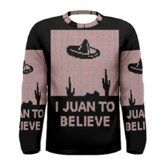 I Juan To Believe Ugly Holiday Christmas Black Background Men s Long Sleeve Tee