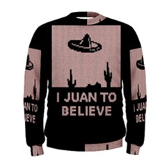 I Juan To Believe Ugly Holiday Christmas Black Background Men s Sweatshirt