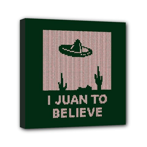 I Juan To Believe Ugly Holiday Christmas Green background Mini Canvas 6  x 6