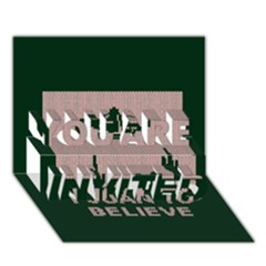 I Juan To Believe Ugly Holiday Christmas Green background YOU ARE INVITED 3D Greeting Card (7x5)