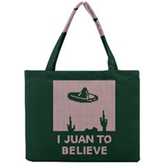 I Juan To Believe Ugly Holiday Christmas Green background Mini Tote Bag