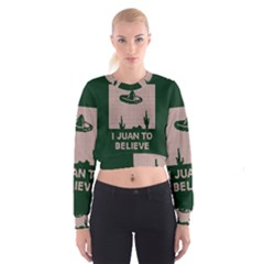 I Juan To Believe Ugly Holiday Christmas Green background Women s Cropped Sweatshirt