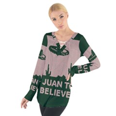 I Juan To Believe Ugly Holiday Christmas Green background Women s Tie Up Tee